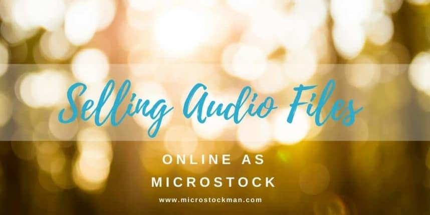Selling Audio Files Online As Microstock
