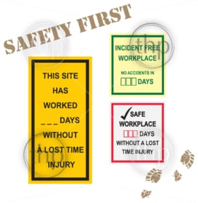 Workplace safety signs for incident free time and lost time injury in days